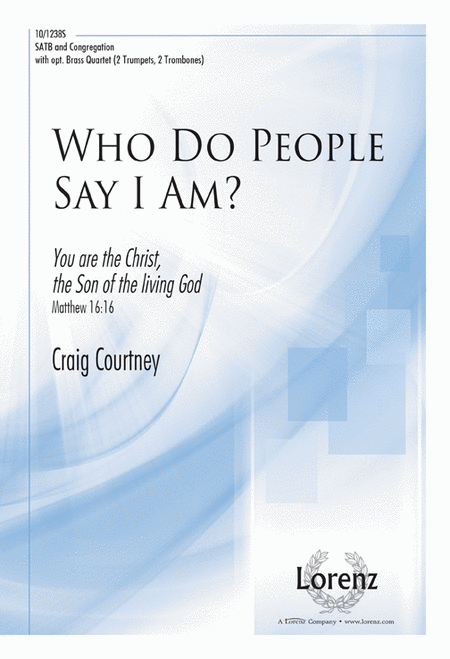 Who Do People Say I Am?
