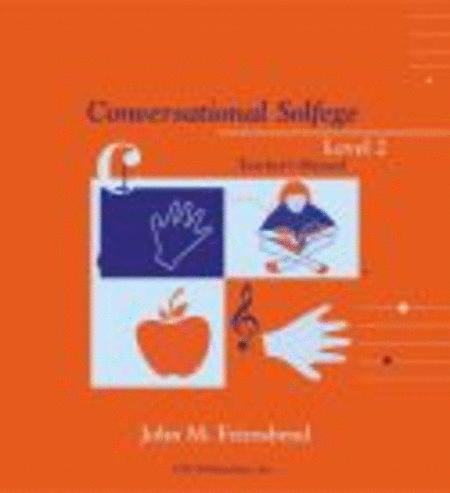 Conversational Solfege, Level 2 - Teacher's Edition
