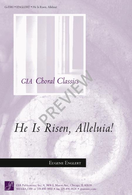 He Is Risen, Alleluia!