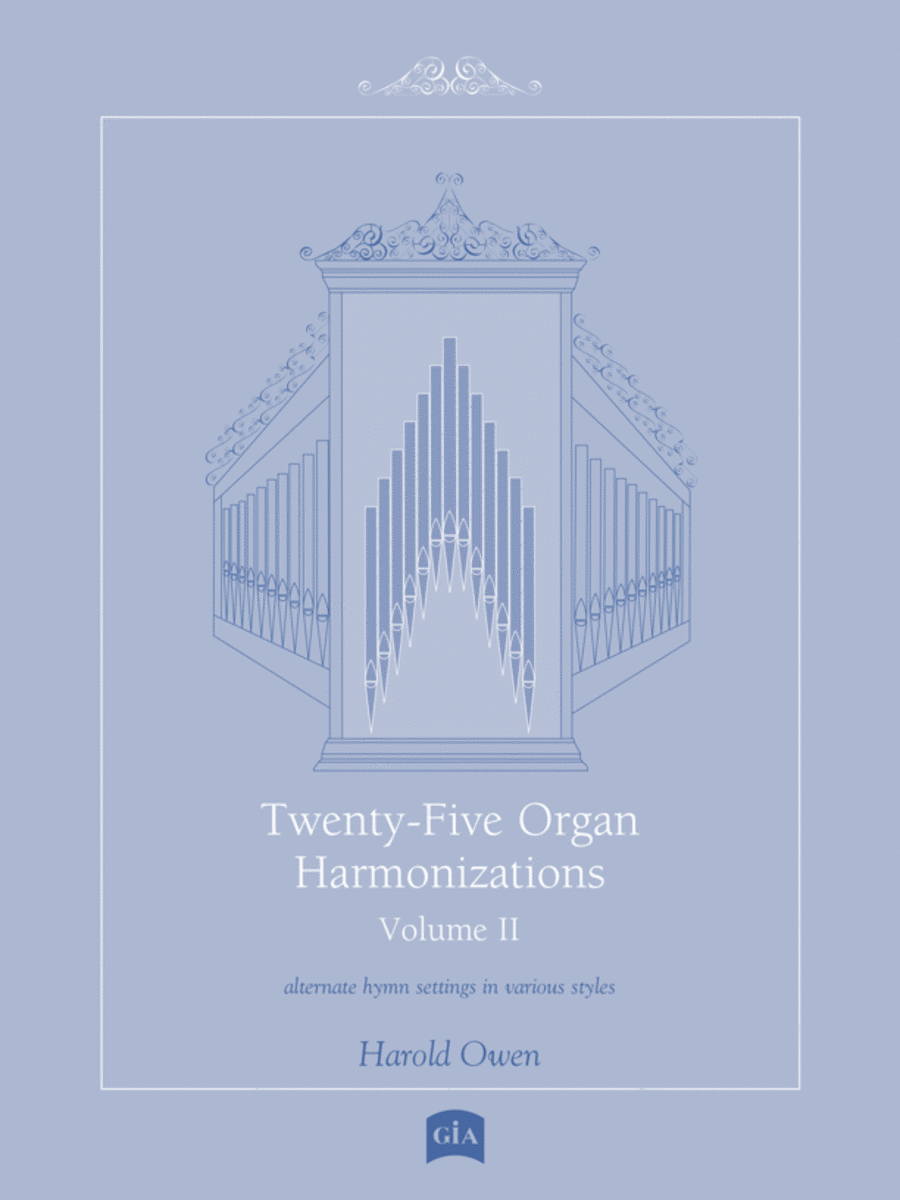 Twenty-Five Organ Harmonizations, Vol. 2