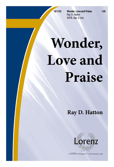 Wonder, Love, and Praise