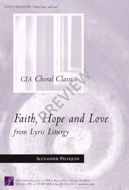 Faith, Hope, and Love from Lyric Liturgy