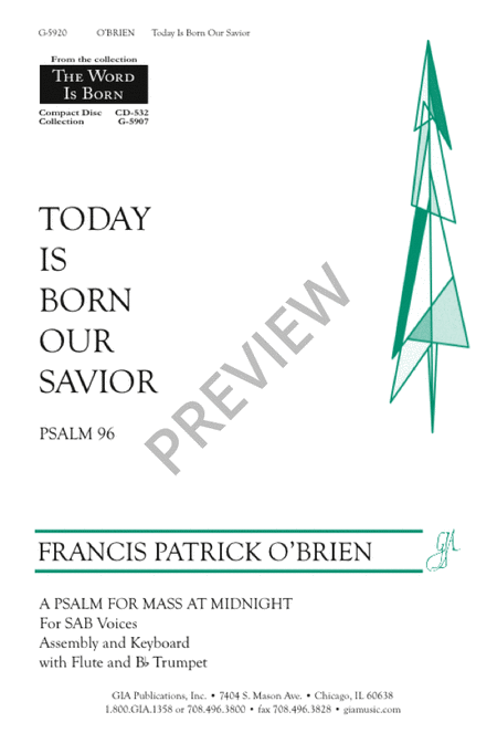 Today Is Born Our Savior (Psalm 96)