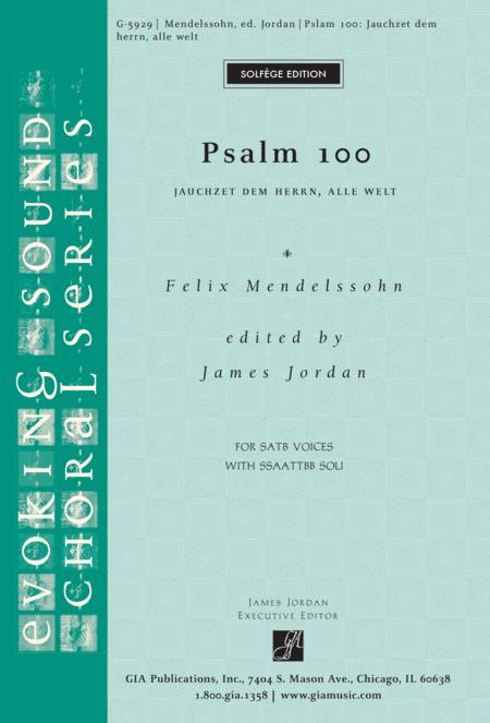 Psalm 100 (Jauchzet dem Herrn, alle Welt)