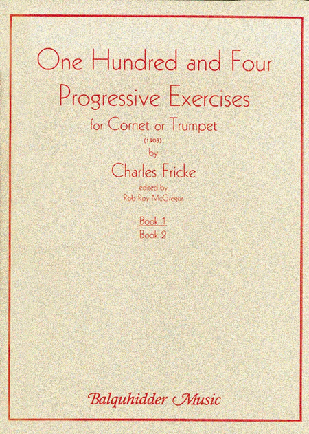 104 Progressive Exercises (1903) for Cornet or Trumpet Vol.1