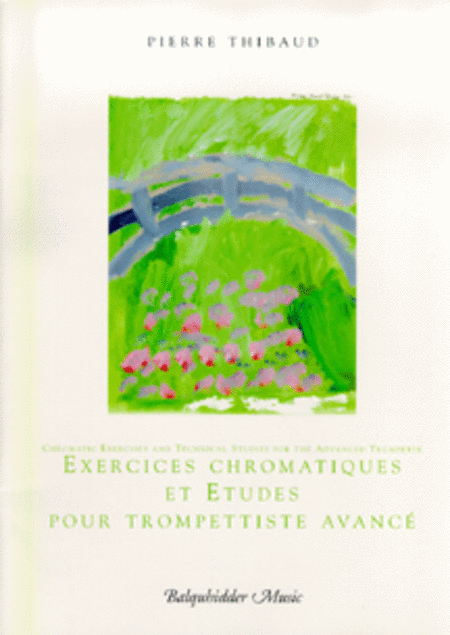 Chromatic Exercises and Technical Studies for the Advanced Trumpeter