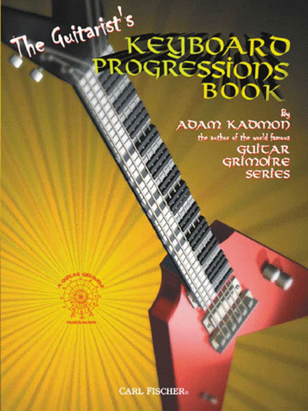 The Guitarist's Keyboard Progressions Book