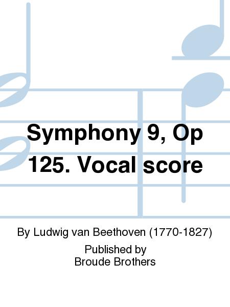 Symphony 9, Op 125. Vocal score
