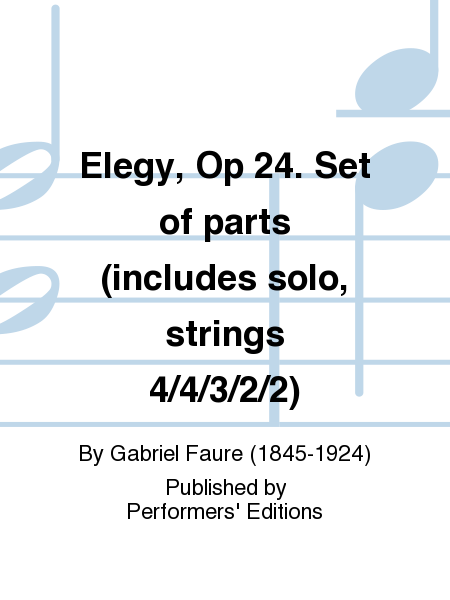 Elegy, Op 24. Set of parts (includes solo, strings 4/4/3/2/2)