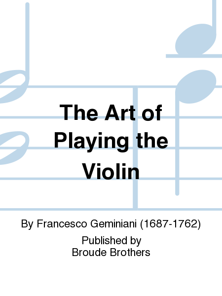 The Art of Playing the Violin