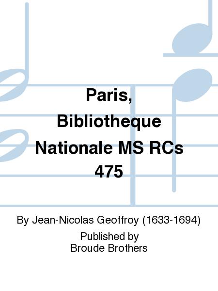 Paris, Bibliotheque Nationale MS RCs 475