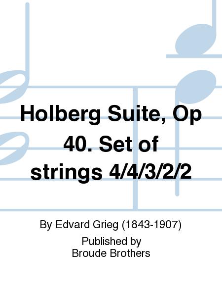 Holberg Suite, Op 40. Set of strings 4/4/3/2/2