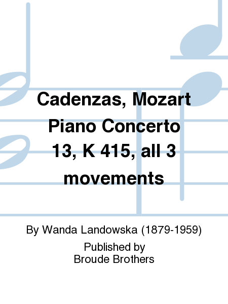 Cadenzas, Mozart Piano Concerto 13, K 415, all 3 movements