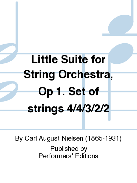 Little Suite for String Orchestra, Op 1. Set of strings 4/4/3/2/2