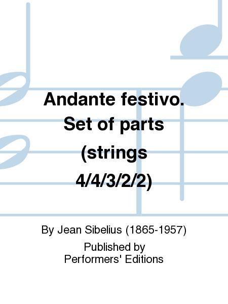 Andante festivo. Set of parts (strings 4/4/3/2/2)