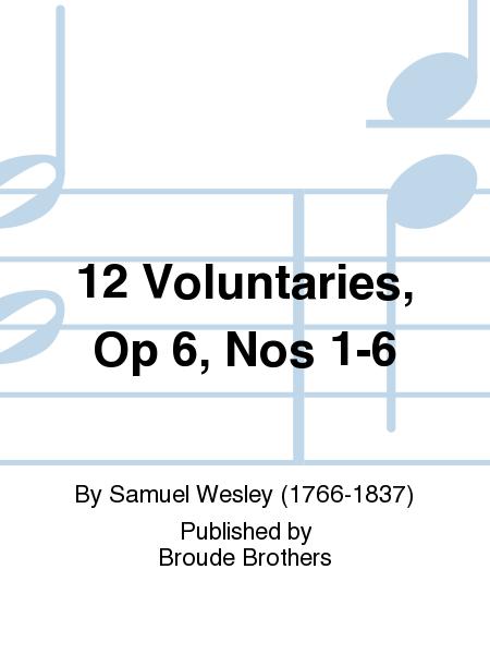 12 Voluntaries, Op 6, Nos 1-6