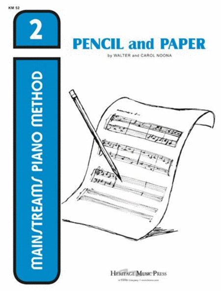 Mainstreams - Pencil and Paper 2