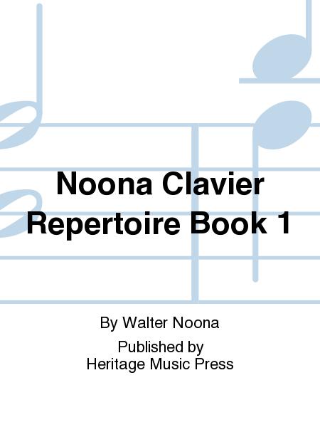 Noona Clavier Repertoire Book 1