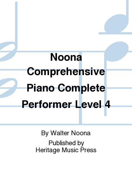 Noona Comprehensive Piano Complete Performer Level 4