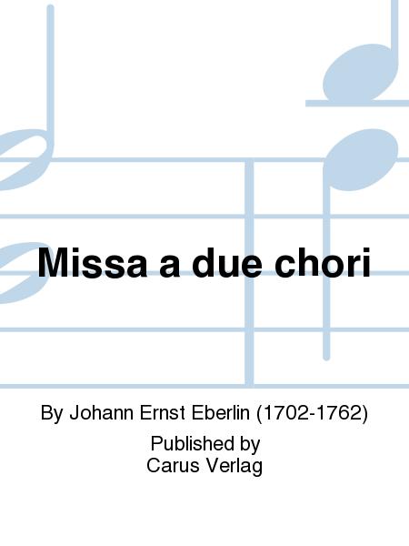 Missa a due chori
