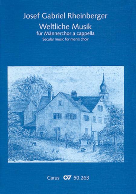 Weltliche Musik fur Mannerchor a cappella
