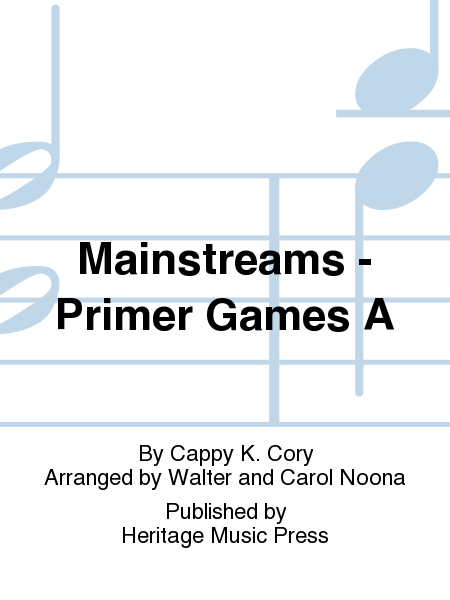 Mainstreams - Primer Games A