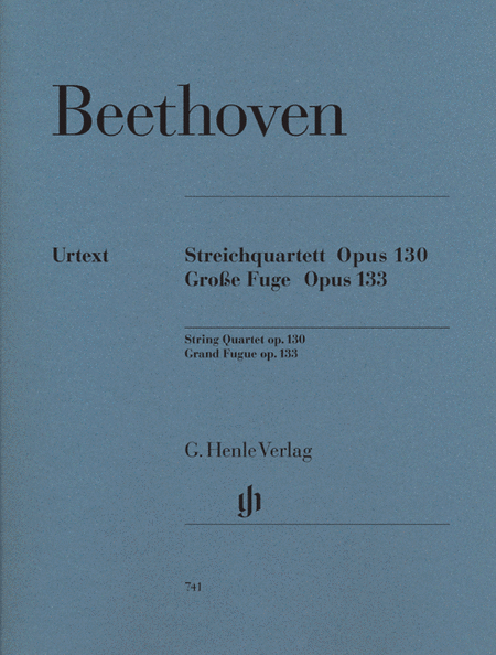 String Quartet in B-flat Major, Op. 130 and Great Fugue, Op. 133