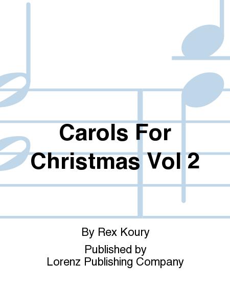 Carols For Christmas Vol 2