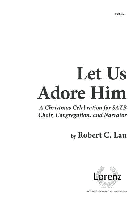 Let Us Adore Him