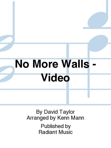 No More Walls - Video