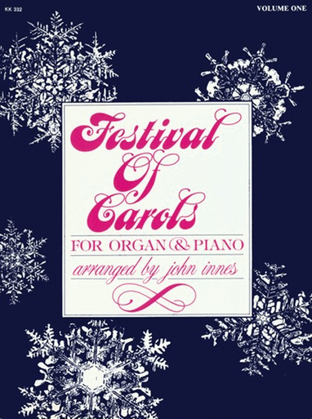 Festival Of Carols For Organ and Piano Vol 1