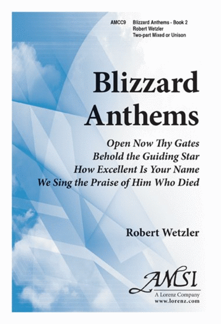 Blizzard Anthems, Book 2