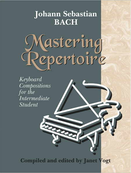 Mastering Repertoire: Bach