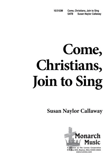 Come, Christians, Join to Sing!