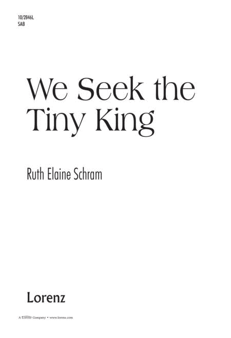 We Seek the Tiny King