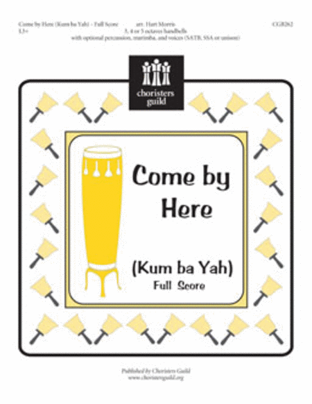 Come By Here (Kum Ba Yah) - Full Score