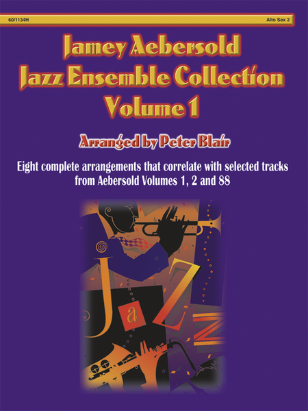 Aebersold Jazz Ensemble, Vol. 1 - Alto Sax 2