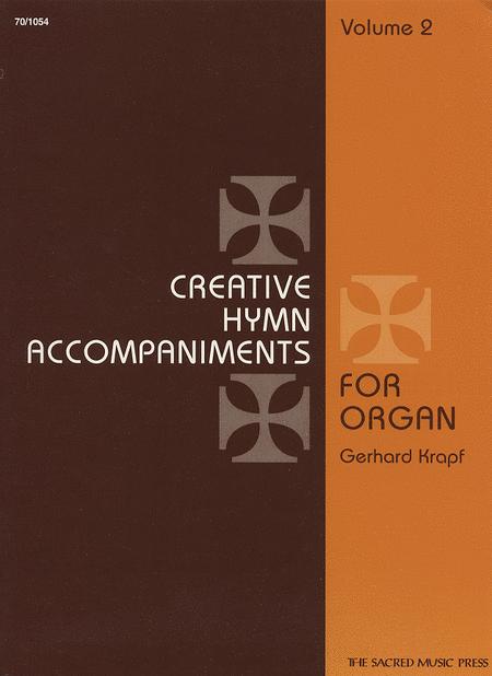 Creative Hymn Accompaniments for Organ, Vol. 2