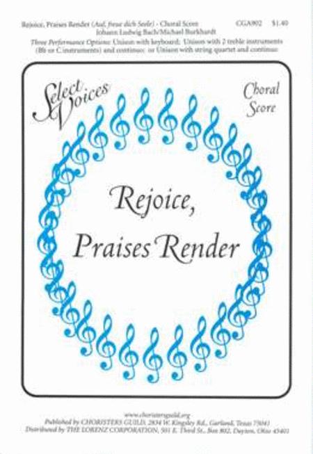 Rejoice, Praises Render