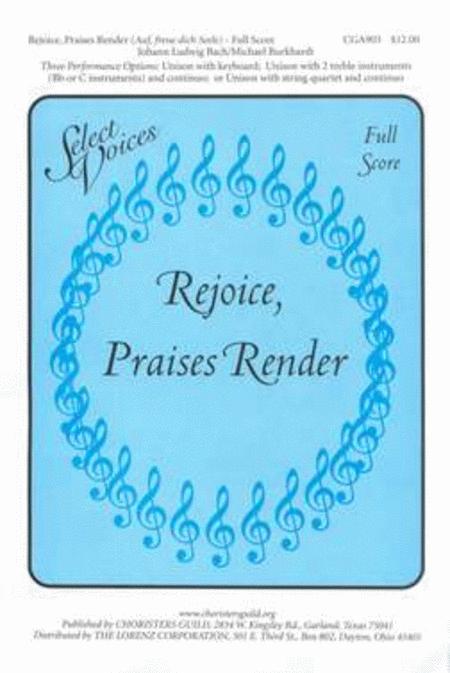 Rejoice, Praises Render - Full Score