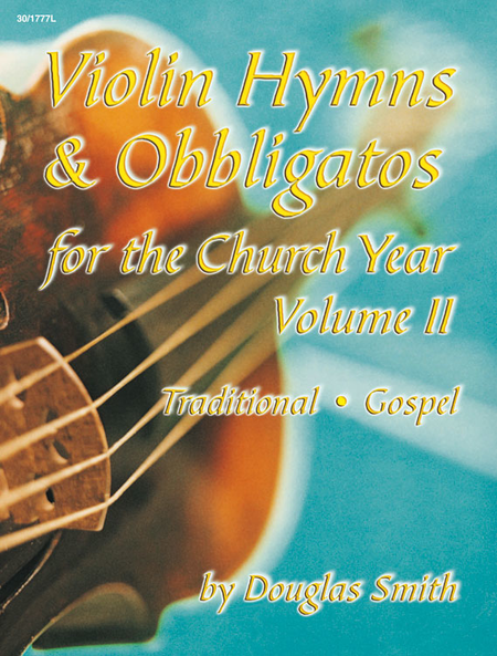 Violin Hymns & Obbligatos, Vol. 2