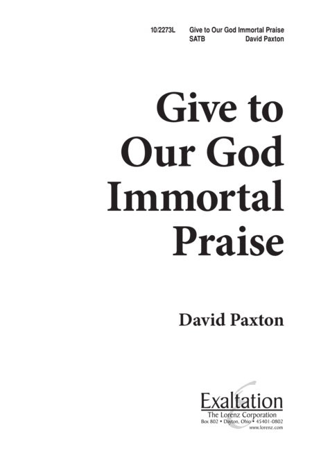 Give to Our God Immortal Praise