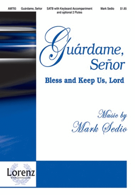 Guardame, Senor (Bless and Keep Us, Lord)