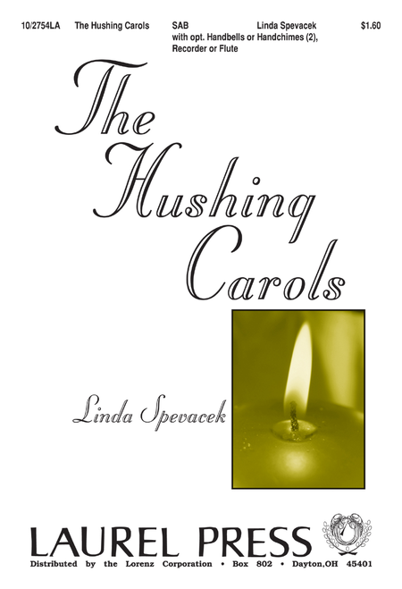 The Hushing Carols