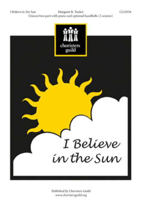 I Believe in the Sun