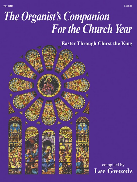 The Organist's Companion for the Church Year, Book II