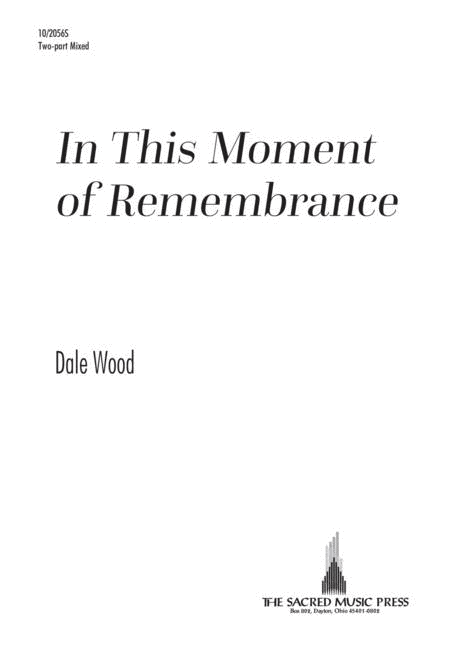 In This Moment of Remembrance