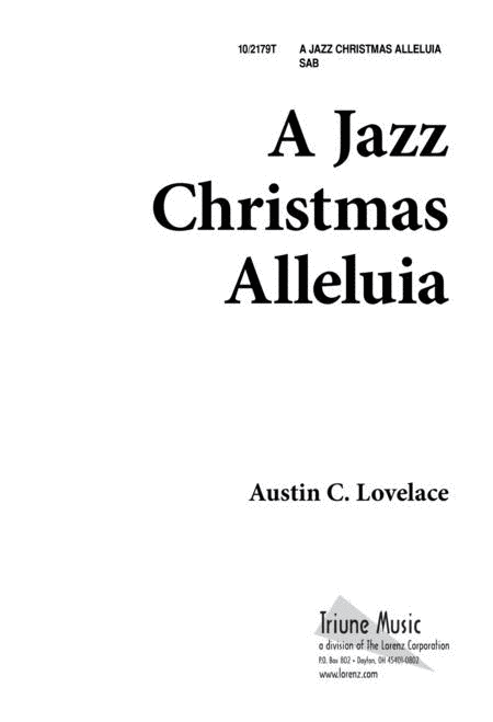 A Jazz Christmas Alleluia Sheet Music By Austin C. Lovelace ...