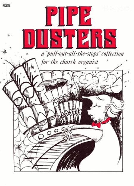 Pipe Dusters, Vol. 1
