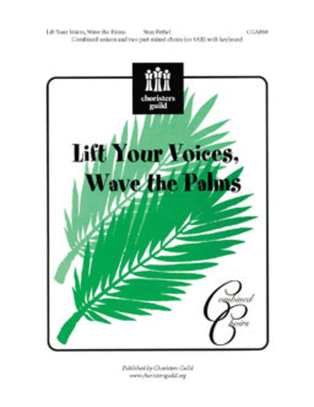 Lift Your Voices Wave the Palms